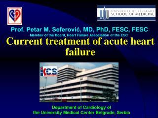 Current treatment of acute heart failure