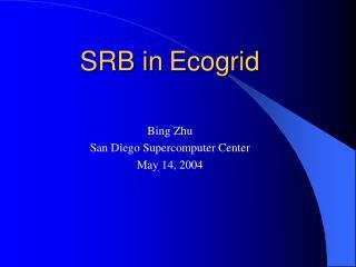 SRB in Ecogrid