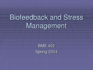 Biofeedback and Stress Management