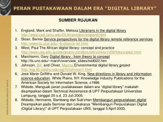"""PERAN PUSTAKAWAAN DALAM ERA """"DIGITAL LIBRARY"""""""