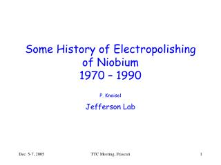 Some History of Electropolishing of Niobium 1970 � 1990