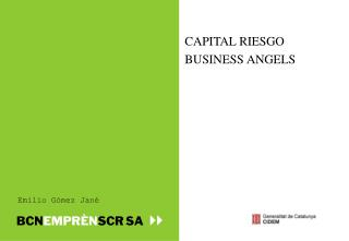 CAPITAL RIESGO BUSINESS ANGELS