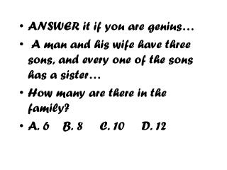 ANSWER it if you are genius…