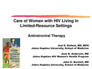 Care of Women with HIV Living in Limited-Resource Settings Antiretroviral Therapy