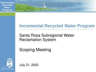 Incremental Recycled Water Program