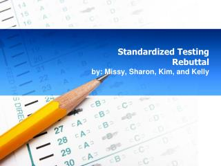 Standardized Testing Rebuttal