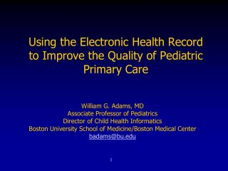 Using the Electronic Health Record to Improve the Quality of Pediatric Primary Care