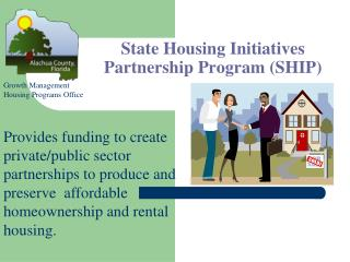 State Housing Initiatives Partnership Program (SHIP)