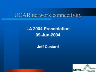 UCAR network connectivity