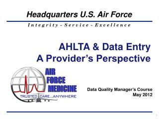 AHLTA & Data Entry   A Provider's Perspective