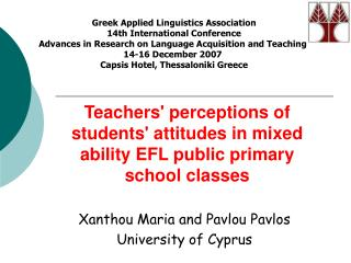 Teachers' perceptions of students' attitudes in mixed ability EFL public primary school classes