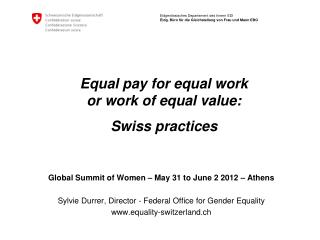 Equal pay for equal work or work of equal value: Swiss practices