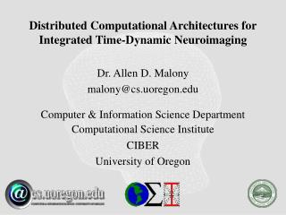 Distributed Computational Architectures for Integrated Time-Dynamic Neuroimaging