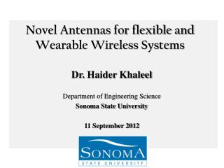 Novel Antennas for flexible and Wearable Wireless Systems