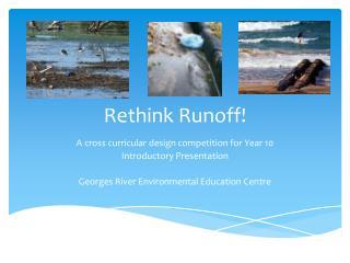 Rethink Runoff!