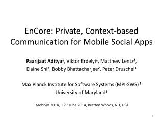 EnCore: Private, Context-based Communication for Mobile Social Apps