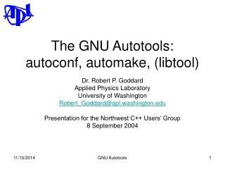 The GNU Autotools: autoconf, automake, (libtool)