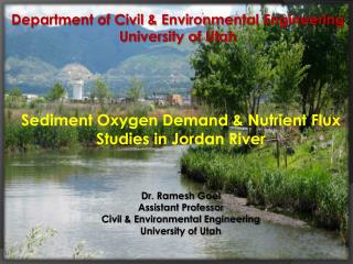 Department of Civil & Environmental Engineering University of Utah