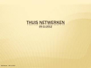 Thuis netwerken 09-11-2012