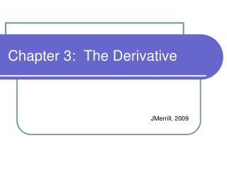 Chapter 3:  The Derivative