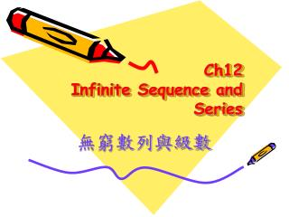 Ch12 Infinite Sequence and Series