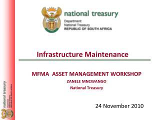 MFMA  ASSET MANAGEMENT WORKSHOP ZANELE MNCWANGO National Treasury