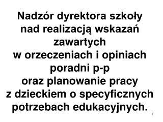 Zespół Szkół Zawodowych Specjalnych nr 2 w Łodzi Dyrektor Jolanta Wojciechowska