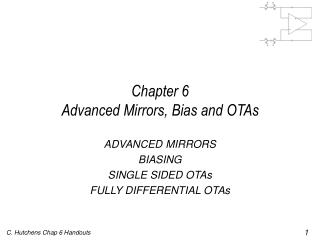 Chapter 6 Advanced Mirrors, Bias and OTAs