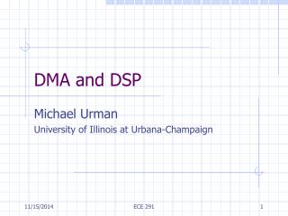DMA and DSP
