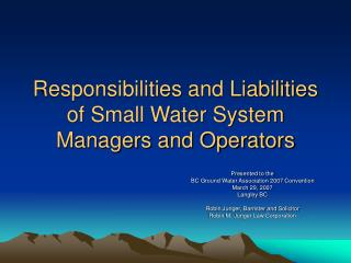 Responsibilities and Liabilities of Small Water System Managers and Operators