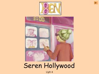 Seren Hollywood