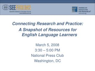 Connecting Research and Practice:  A Snapshot of Resources for English Language Learners