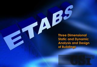 Three Dimensional Static and Dynamic Analysis and Design of Buildings