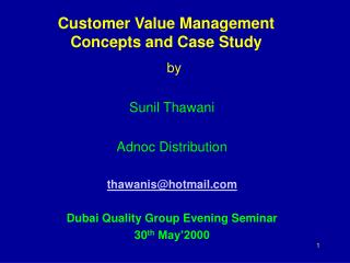 Customer Value Management Concepts and Case Study