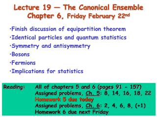 Lecture 19 — The Canonical Ensemble  Chapter 6,  Friday February 22 nd
