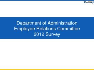 Department of Administration Employee Relations Committee 2012 Survey