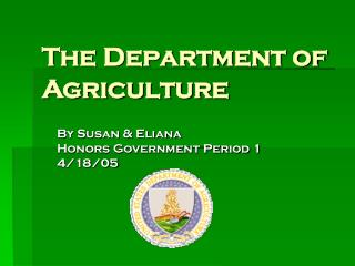 The Department of Agriculture