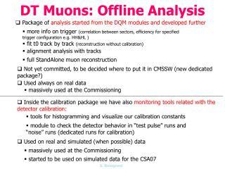 DT Muons: Offline Analysis