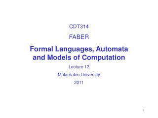 CDT314 FABER Formal Languages, Automata  and Models of Computation Lecture 12