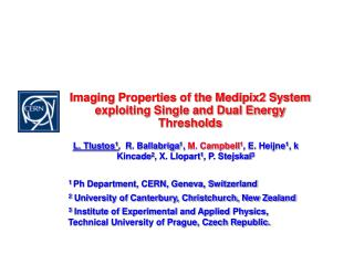 Imaging Properties of the Medipix2 System exploiting Single and Dual Energy Thresholds
