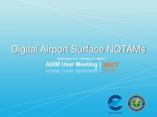 Digital Airport Surface NOTAMs