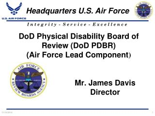 DoD Physical Disability Board of Review (DoD PDBR) (Air Force Lead Component )