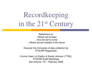 Recordkeeping in the 21 st  Century