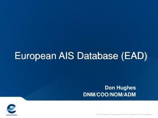 European AIS Database (EAD)