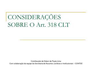 CONSIDERA��ES SOBRE O Art. 318 CLT