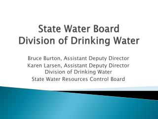State Water Board  Division of Drinking Water