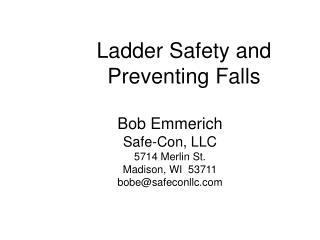 Ladder Safety and Preventing Falls