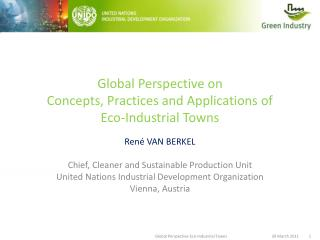 Global Perspective on  Concepts, Practices and Applications of  Eco-Industrial Towns