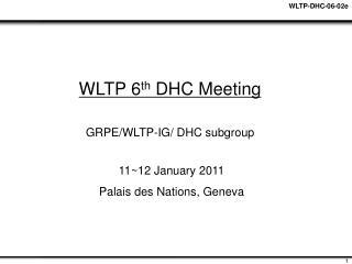 WLTP 6 th  DHC Meeting