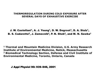 THERMOREGULATION DURING COLD EXPOSURE AFTER SEVERAL DAYS OF EXHAUSTIVE EXERCISE